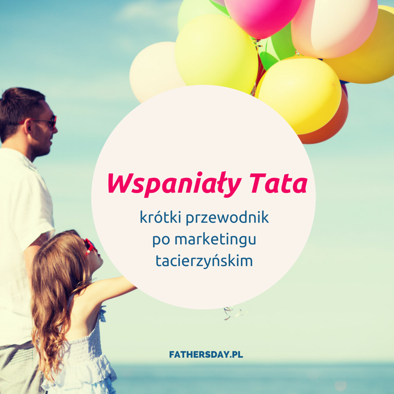 fathersday_wspanialy_tata_marketing