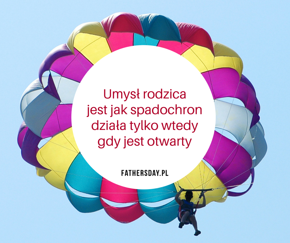 fathersday_umysl_rodzica_jest_jak_spadochron